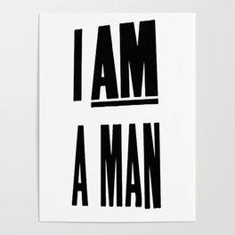 I AM A MAN (MEM '68) Poster