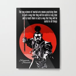 Samurai Musashi Quote - The true science of martial arts Metal Print