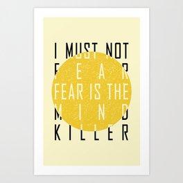 Dune - The Litany Against Fear (BLK) Art Print