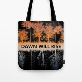 Dawn Will Rise [Ver 2.0] Tote Bag