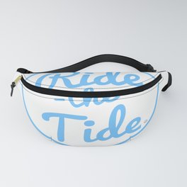 RIDE THE TIDE Fanny Pack