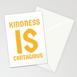 Kindness is contagios Stationery Cards