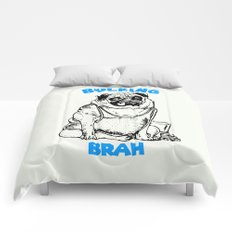 It's ok brah, I'm bulking Comforters
