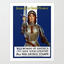 Joan of Arc Saved France - World War I Poster Art Print