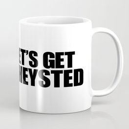 Let's Get Wasted Coffee Mug