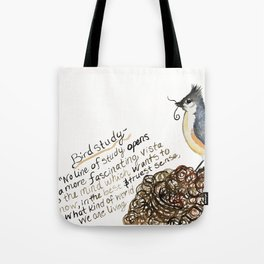 Tufted Titmouse Emma Bell Miles Quote watercolor Tote Bag