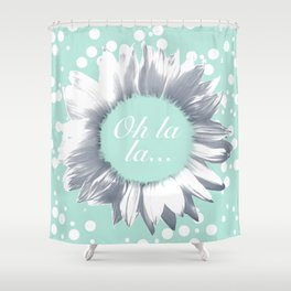 Oh Lala... Shower Curtain