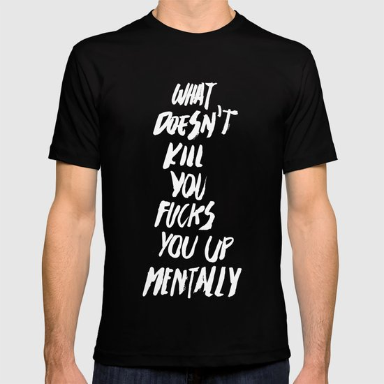 Mentally, alternative T-shirt