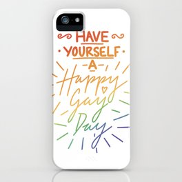 Have Yourself a Happy Gay Day iPhone Case