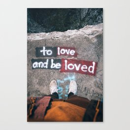 To Love and be Loved Canvas Print