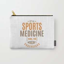 Sports Medicine Thing Carry-All Pouch