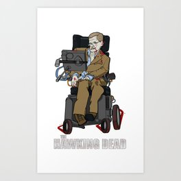 The Hawking Dead Art Print