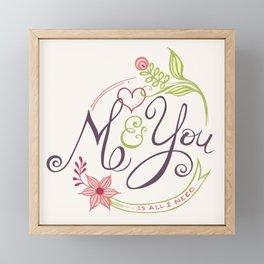 You and me is all I need Framed Mini Art Print