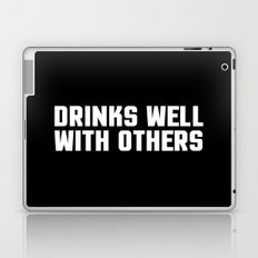 Drinks Well With Others Quote Laptop & iPad Skin