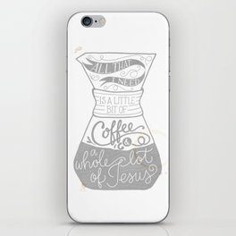 Coffee & Jesus iPhone Skin