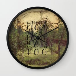 When a Cloud Misses Earth it Hides Amongst the Fog Wall Clock
