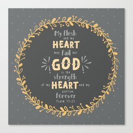 """""""Strength of my Heart"""" Hand-Lettered Bible Verse Canvas Print"""