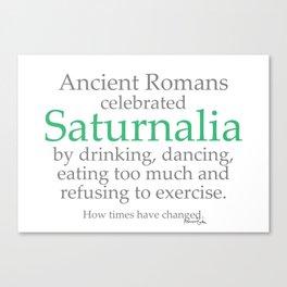 Saturnalia Greetings Canvas Print