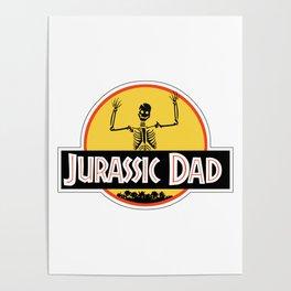 Jurassic Dad Dinosaur Skeleton Funny Birthday Gift 2 Poster