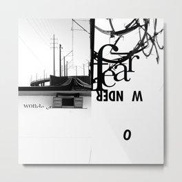 Fear & Wonder Metal Print