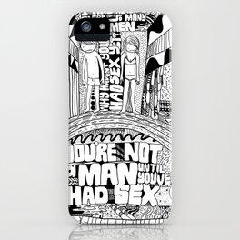 Not A Man iPhone Case
