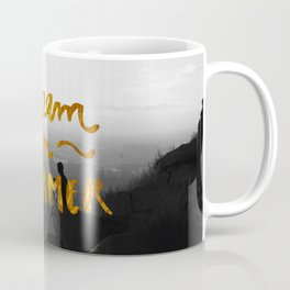 Dream On Dreamer Coffee Mug