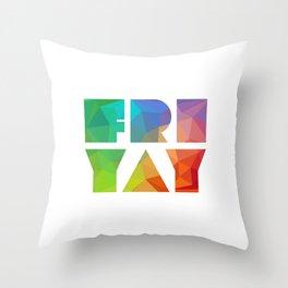 Friyay Throw Pillow