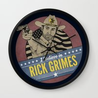 rick grimes Wall Clocks featuring I Believe in Rick Grimes by HuckBlade