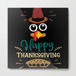 Happy Thanksgiving Pie Turkey Pajama Costume Party Metal Print