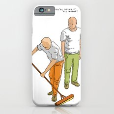 You're doing it all wrong! Slim Case iPhone 6s