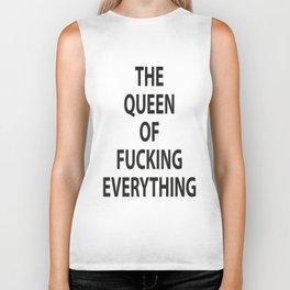 The Queen of Fucking everythin Biker Tank