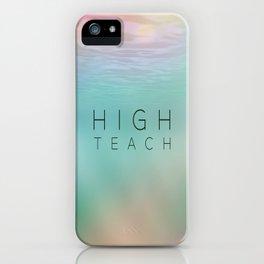 High Teach iPhone Case