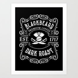Blackbeard's Dark Roast Premium Pirate Coffee Art Print