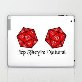 They're Natural 20 Laptop & iPad Skin