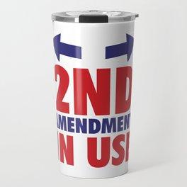 2nd Amendment in Use Funny Lifting T-shirt Travel Mug