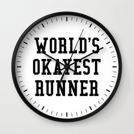 World's Okayest Runner Wall Clock