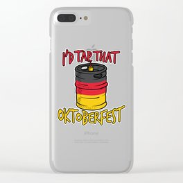 I'd Tap That Germany Oktoberfest 2018 Beer Keg Clear iPhone Case