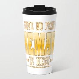 MEMAW IS HERE Travel Mug