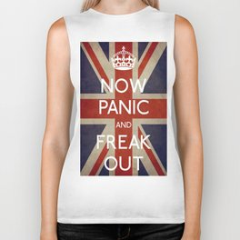 NOW PANIC AND FREAK OUT Biker Tank