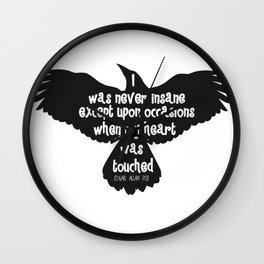 """Love / """"I was never insane except upon occasion when my heart was touched"""" - Poe Wall Clock"""