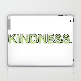 Kindness Laptop & iPad Skin
