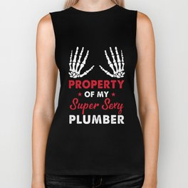 property of my super sexy plumber Biker Tank