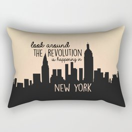 The revolution is happening in New York! Rectangular Pillow