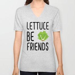 Lettuce Be Friends #lettuce #illustration #veggie #vegan #friends #green #veggiegift Unisex V-Neck
