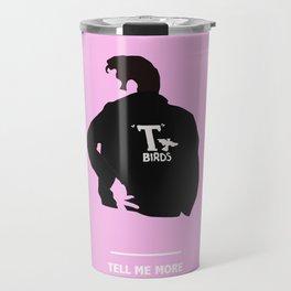 TELL ME MORE (Grease) Travel Mug