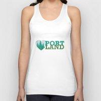 portland Tank Tops featuring Portland Love by Eric-Bird