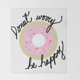 Donut Worry Be Happy Throw Blanket