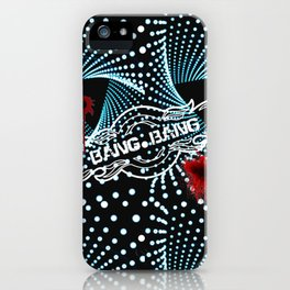 Bang Bang iPhone Case