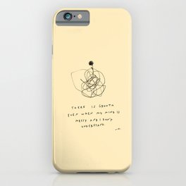 Growth Even When My Mind Is Messy iPhone Case