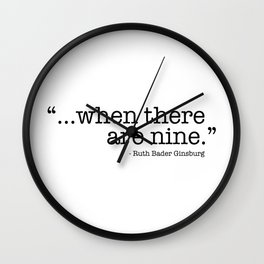 ...when there are nine. Wall Clock